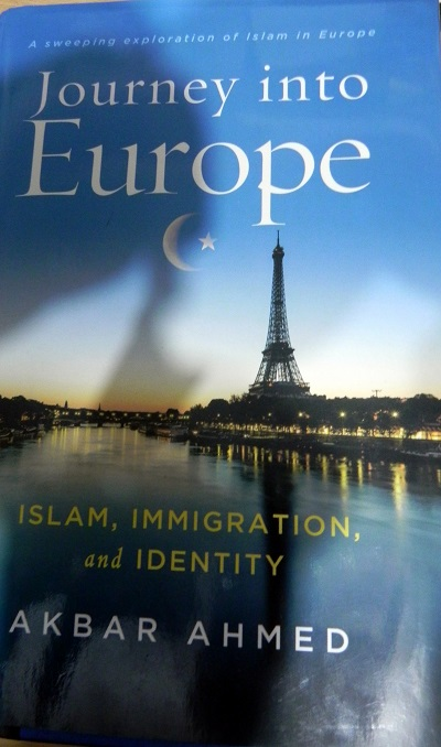 Journey Into Europe: Akbar Ahmad's Magnum Opus On Challenges For Muslims