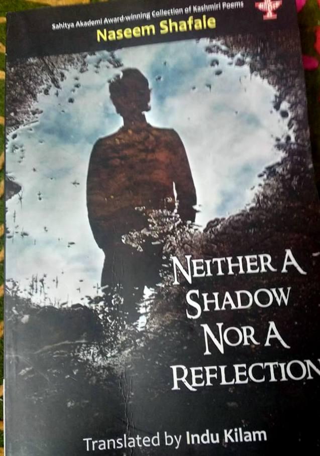 Koshur Literature And World:  Indu Kilam's Translation of Naseem Shafaie
