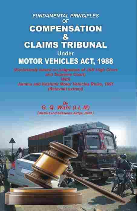 Cover of Fundamental Principles of Compensation & Claims Tribunal Under Motor Vehicles ACT 1988