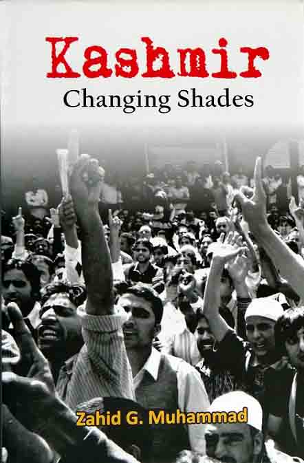 Cover of Kashmir : Changing Shades