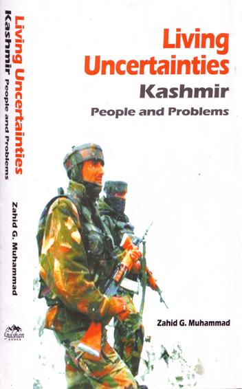 Cover of Living Uncertainties Kashmir